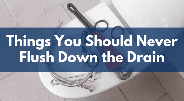 things you should never flush down the drain