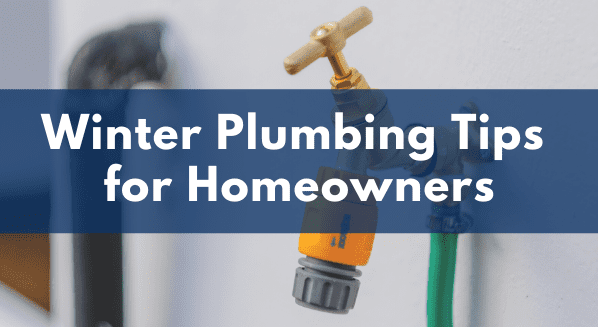 Winter Plumbing Tips for Homeowners