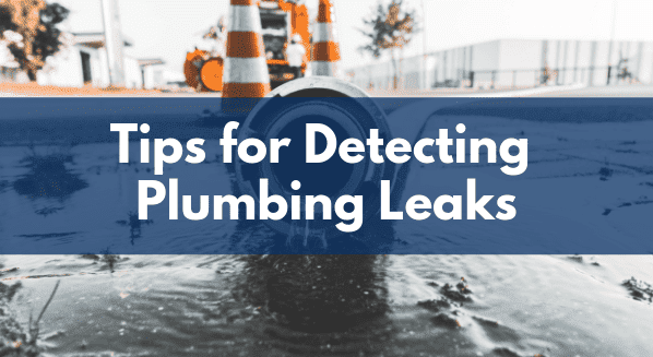Tips for Detecting Plumbing Leaks